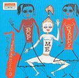 Bop Me Daddy/ Drum Stuff [LP] - Vinyl, 23278011