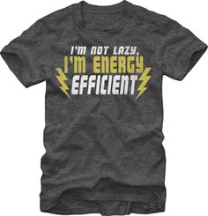 #Funny #T #Shirt GENERIC: ONE-LINERS: ENERGY USE $19.95 http://streetlegaltshirts.com/