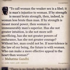#Mahatma Gandhi. #quotes #women