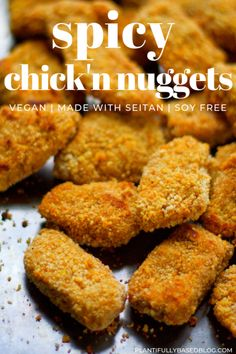 THIS ONE: spicy seitan chick'n chicken nuggets Vegan Chicken Recipes, Seitan Recipes, Chicken Nugget Recipes, Best Vegan Recipes, Spicy Chicken Nuggets Recipe, Foods With Gluten, Vegan Foods, Vegan Snacks, Vegan Dishes