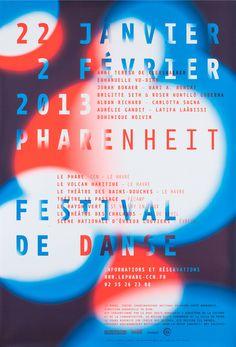 "poster/affiche, festival de danse ""Pharenheit"" by Annette Lenz (France) Typo Poster, Typographic Poster, Poster Layout, Poster Ads, Graphic Design Posters, Graphic Design Inspiration, Typography Design, Communication Design, Design Graphique"