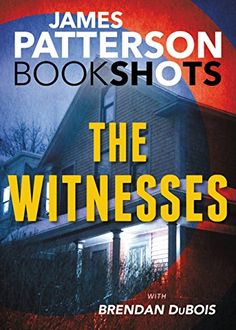 The Witnesses (BookShots) by James Patterson https://www.amazon.com/dp/B01HMRF5FS/ref=cm_sw_r_pi_dp_x_POiBybPGVTTZV