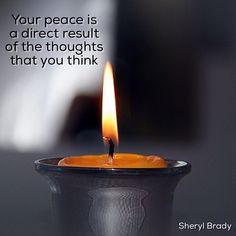 If you're going to have peace, you have to think peaceful thoughts.  Philippians 8 Finally, brethren, whatsoever things are true, whatsoever things are honest, whatsoever things are just, whatsoever things are pure, whatsoever things are lovely, whatsoever things are of good report; if there be any virtue, and if there be any praise, think on these things.