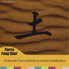 Feng Shui y el elemento Tierra - Cualidades del #elementotierra en el #calendarioenergético. #fengshui #5elementos