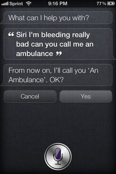 Siri. So, cell phones are supposed to be 'useful in emergencies'? okay.