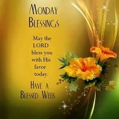 Monday Blessings♡♡♡♡