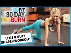 (3) 30 Day Fat Burn: Legs and Butt Shaper Workout - YouTube