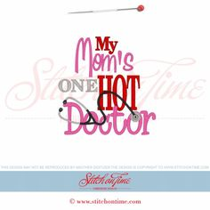 31 Medical : My Mom's One Hot Doctor 5x7