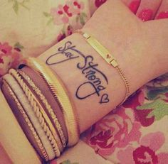 #StayStrong #Tattoo #Wrist #Cool #Motivation  <3   ::)