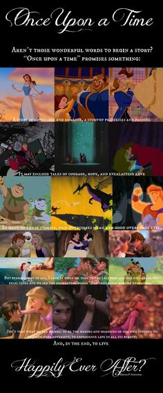 "Aren't those wonderful words to begin a story? ""Once upon a time"" promises something: a story of adventure and romance, a story of princesses and princes. It may include tales of courage, hope, and everlasting love. In many of these stories, nice overcomes mean and good overcomes evil. But perhaps most of all, I love it when we turn to the last page and our eyes reach the final lines and we see the enchanting words ""And they lived happily ever after."" ~Dieter F. Uchtdorf  Disney Quote of the…"