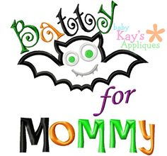 """Batty for Mommy Boy - Here is the """"Batty for Mommy"""" without a bow which makes this design perfect for little boys."""