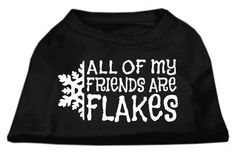 Mirage Pet Dog Cat Indoor Oudoor Apparel Gift Accessories All my friends are Flakes Screen Print Shirt Black Small (10)