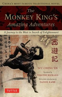 The Monkey King's Amazing Adventure: A Journey to the West in Search of Enlightenment