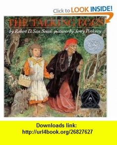 The Talking Eggs (9780803706194) Robert D. San Souci, Jerry Pinkney , ISBN-10: 0803706197  , ISBN-13: 978-0803706194 ,  , tutorials , pdf , ebook , torrent , downloads , rapidshare , filesonic , hotfile , megaupload , fileserve