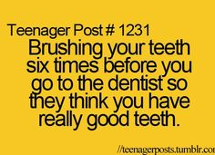 :) HEY this might be a teenager post but it works for me too:):):) lol