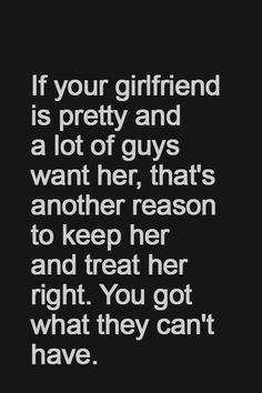 if your girlfriend is pretty...