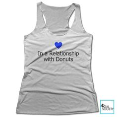 In a Relationship with Donuts - Women's Racerback Tank