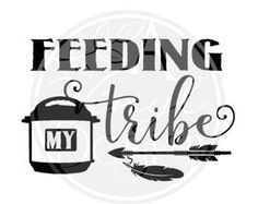 Feeding my (Instant Pot) tribe arrow vinyl decal