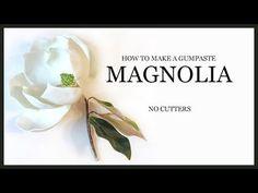 How to Make a Sugar Magnolia: Realistic NO CUTTERS Gumpaste Sugar Flower Tutorial - YouTube
