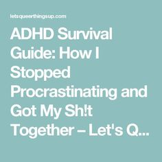 ADHD Survival Guide: How I Stopped Procrastinating and Got My Sh!t Together – Let's Queer Things Up! Tap the link to check out fidgets and sensory toys! Social Anxiety Test, Adhd Relationships, Adhd Facts, Adhd Odd, Anxiety Attacks Symptoms, Adhd Help, Adhd Diet, Adhd Brain, Training