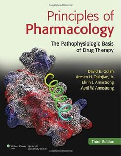 If you are looking for a pharmacology book then download one of the principles of pharmacology the pathophysiologic basis of drug therapy by david golan 6886 fandeluxe Gallery