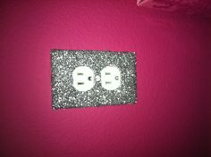 Sparkle outlets in my hot pink room!!<3 Pinterest inspired and they turned out amazing!!! I love it!!