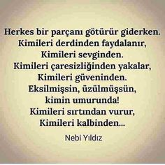 Muhteşem Aynen Öyle Wise Quotes, Great Quotes, Fade To Black, Wallpaper Quotes, Sarcasm, Karma, Philosophy, Quotations, Tattoo Quotes