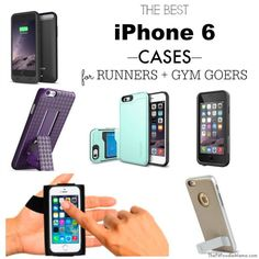 Best iPhone 6 Cases for Runners + Gym Goers | The Fit Foodie Mama