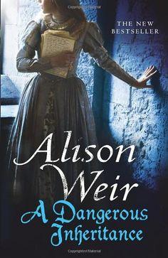 A Dangerous Inheritance [Hardcover] by Alison Weir,http://www.amazon.com/dp/0091926238/ref=cm_sw_r_pi_dp_oInjsb02E19P3JAZ