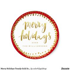 Merry Holidays Trendy Gold Script Custom Red