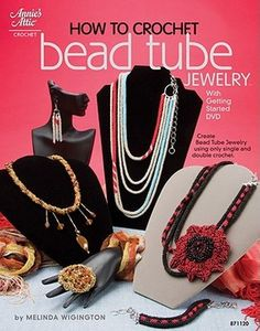 How to Crochet Bead Tube Jewelry Book Review: This book from Annie's Attic breaks down bead stitching in order to make it accessible for beginners. Learn simple stitches and bead placement, then put your knowledge to the test with 13 projects including necklaces, earrings, bracelets, and rings.