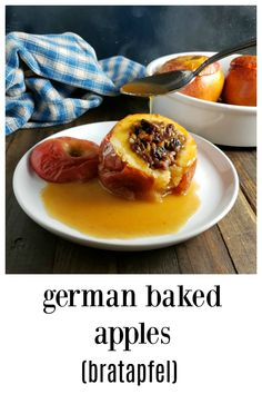 German Baked Apples Bratapfel - So Good Anytime! Easy to make, cheap  stuffed with a bit of this or that, it\'s time baked apples made a comeback!   #BakedApples #GermanBakedApples #Bratapfel #AppleDesserts #GermanRecipes #Apples #EasyDesserts