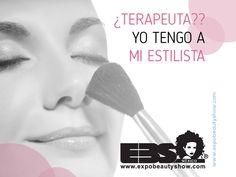 ¿Terapeuta?? Yo tengo a mi estilista www.expobeautyshow.com #ExpoBeautyShow #YoAmoSerEstilista