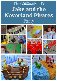 The Ultimate DIY Jake and the Neverland Pirates Party. Everything about this party is easy, inexpensive, and AWESOME!