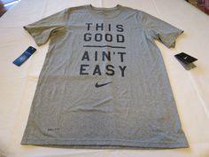 """Nike Mens XL 715493 grey 063 Dri Fit training shirt """"This Good Ain't Easy"""" #Nike…"""
