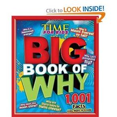 Amazon.com: TIME for Kids BIG Book of Why: 1,001 Facts Kids Want to Know (Time for Kids Magazine) Rowan(9781603208420): Editors of Time for Kids Magazine: Books
