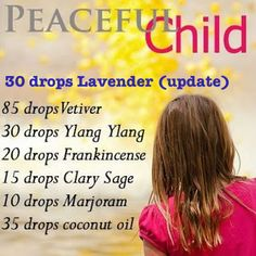 DoTerra Peaceful Child Blend - helps for autism, etc. Camp Wander: More Ideas for The Peaceful Child Blend! Essential Oils For Kids, Essential Oil Uses, Natural Essential Oils, Young Living Essential Oils, Natural Oils, Natural Healing, Belleza Diy, Young Living Oils, Doterra Essential Oils