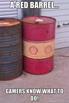 Red Barrel. Shoot it! :D