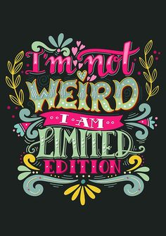 """I'm not weird, I am limited edition."" Gerahmte Wandbilder von Julia Henze 