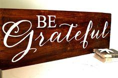 Be Grateful wood sign by Aimee Weaver Designs