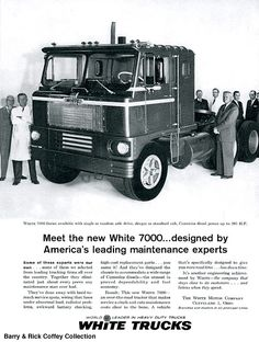 White trucks changed its name in the late60s to Fraightliner.