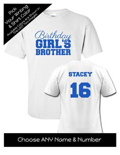 Birthday Girl's Brother with Script Writing Shirt - Personalize the Name, Age and Colors - Birthday Party Matching Shirts by MagicalMemoriesbyJ on Etsy Family Birthday Shirts, Family Birthdays, Script Writing, Matching Shirts, Girl Birthday, Custom Shirts, Colorful Shirts, Brother, Age