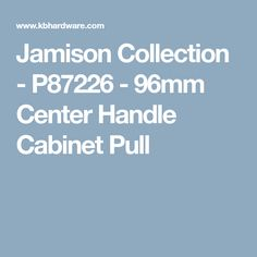 Jamison Collection - P87226 - 96mm Center Handle Cabinet Pull  sc 1 st  Pinterest & VP Granite | Granite and Marble Countertops in Porter and Lufkin ...