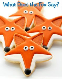 What Does the Fox Say Cookies.tell me WHAT U SAY!!!!!!!!!!!!!!!!!!!!! clever use of a star cookie cutter.
