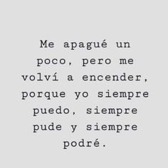 Inspirational Phrases, Motivational Phrases, True Quotes, Words Quotes, Sayings, Quotes En Espanol, Tumblr Quotes, More Than Words, Spanish Quotes