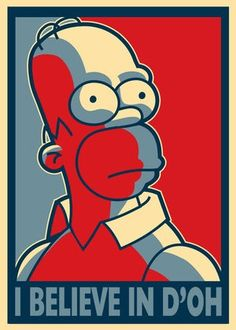 The Simpsons Actually this is what b.o.' s hope turned out to be.: