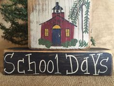 Primitive Country School House School Days Stacking Shelf Sitter Wood Block Set #PrimtiiveCountry