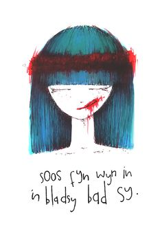 Doodle illustration of bloody hipster girl with Afrikaans quote. #SouthAfrica #halloween #lettering