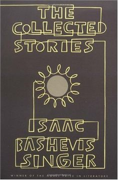 Bestseller Books Online The Collected Stories of Isaac Bashevis Singer Isaac Bashevis Singer $13.66  - http://www.ebooknetworking.net/books_detail-0374517886.html