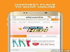 "Elevenia – Klik Cari Hepi  Android App - playslack.com ,  Download and enjoy experience the happiest place to shop online with the official elevenia application! Guaranteed with the best and cheapest price, elevenia also gives you exciting promos every day, every week, every month that is ready to surprise you!This month, elevenia is giving away Bonus Hepi that are special voucher with maximum discount Rp500.000, special offer ""HEPI Setiap HARI, and special APP only promo discount voucher…"